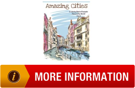 Amazing Cities A Coloring Book Of Fantastic Places In The World Adult Books